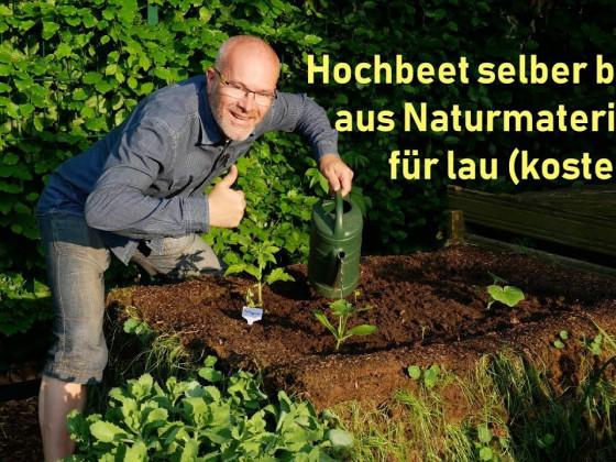 Hochbeet selber aus Naturprodukten bauen